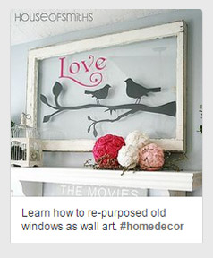 Learn how to repurpose old windows
